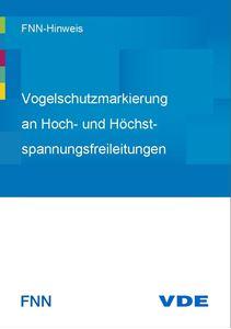Bild von FNN-Hinweis: Vogelschutzmarkierung an Hoch- und Höchstspannungsfreileitungen (Download)