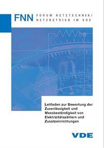 Bild von FNN-Hinweis: Leitfaden zur Bewertung der Zuverlässigkeit und Messbeständigkeit von Elektrizitätszählern und Zusatzeinrichtungen