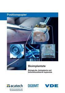 """Bild von Positionspapier """"Bioimplantate - biologische, biologisierte und biofunktionalisierte Implantate"""""""