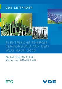 """Bild von VDE-Leitfaden """"Elektrische Energieversorgung auf dem Weg nach 2050"""" (Download)"""