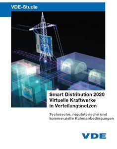 """Bild von VDE-Studie """"Smart Distribution 2020 - Virtuelle Kraftwerke in Verteilungsnetzen"""""""