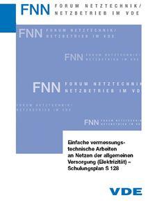 Bild von Einfache vermessungstechnische Arbeiten an Netzen der allgemeinen Versorgung (Elektrizität) - Schulungsplan S 128 (FNN-Hinweis, Download)