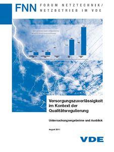 Bild von Versorgungszuverlässigkeit im Kontext der Qualitätsregulierung - Untersuchungsergebnisse und Ausblick (FNN-Hinweis, Download)