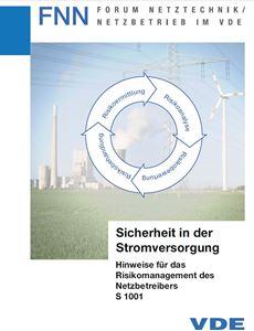 Bild von Sicherheit in der Stromversorgung - Hinweise für das Risikomanagement des Netzbetreibers S 1001 (FNN-Hinweis, Download)