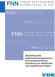 Bild von Niederfrequente Energiesysteme - Personensicherheit bei Einwirkung von elektrischen und magnetischen Feldern (FNN-Hinweis, Download)