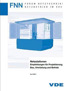Bild von Netzstationen - Empfehlungen für Projektierung, Bau, Umrüstung und Betrieb (FNN-Hinweis, Download)