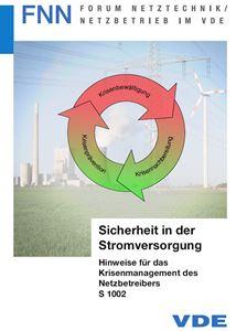 Bild von Sicherheit in der Stromversorgung - Hinweise für das Krisenmanagement des Netzbetreibers S 1002 (FNN-Hinweis, Download)