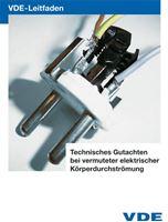 Bild von VDE Leitfaden: Technisches Gutachten bei vermuteter elektrischer Körperdurchströmung (Download)