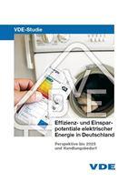 Bild von VDE-Studie: Effizienz- und Einsparpotentiale elektrischer Energie in Deutschland - Gesamttext (Print)