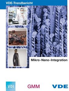 "Bild von VDE-Trendbericht ""Mikro-Nano-Integration"" (Download)"