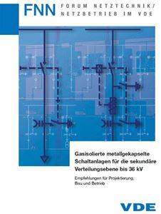 Bild von FNN-Hinweis: Gasisolierte metallgekapselte Schaltanlagen für die sekundäre Verteilungsebene bis 36 kV - Empfehlungen für Projektierung, Bau und Betrieb (Download)