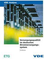 Picture of VDE-Studie: Versorgungsqualität im deutschen Stromversorgungssystem - Kurzfassung (Print)