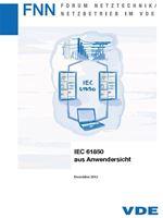 Bild von IEC 61850 aus Anwendersicht (FNN-Hinweis, Download)