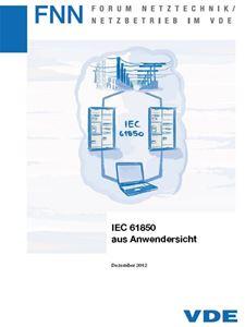 Bild von IEC 61850 aus Anwendersicht (FNN-Hinweis)
