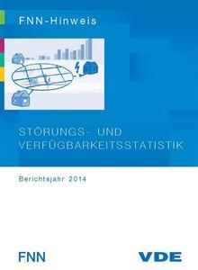 Bild von Störungs- und Verfügbarkeitsstatistik - Berichtsjahr 2014 (Download)