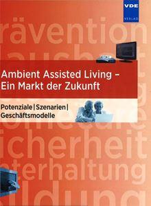 Bild von Ambient Assisted Living - ein Markt der Zukunft (Print)