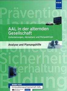 Bild von AAL in der alternden Gesellschaft Anforderungen, Akzeptanz und Perspektiven (Print)