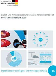 Bild von Begleit- und Wirkungsforschung Schaufenster Elektromobilität - Fortschrittsbericht 2015 (Download)