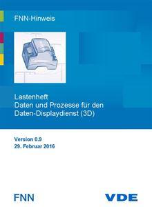 Bild von FNN-Hinweis: Lastenheft Daten und Prozesse für den Daten-Displaydienst (3D) (Download)