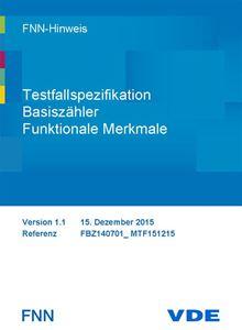 Bild von FNN-Hinweis: Testfallspezifikation Basiszähler - Funktionale Merkmale - Version 1.1 (Download)