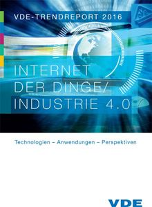 Picture of VDE-Trendreport 2016: Internet der Dinge / Industrie 4.0 (Download)