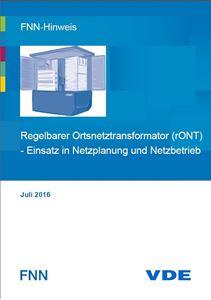 Bild von FNN-Hinweis: Regelbarer Ortsnetztransformator (rONT) - Einsatz in Netzplanung und Netzbetrieb (Download)