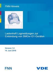 Bild von FNN-Hinweis: Lastenheft Logmeldungen zur Einbindung von SMGw-G1-Geräten (Download)