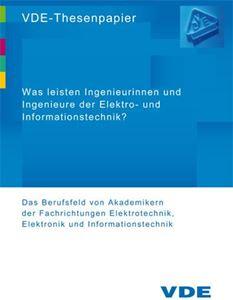 """Bild von VDE-Thesenpapier """"Was leisten Ingenieurinnen und Ingenieure der Elektro- und Informationstechnik?"""" (Download)"""