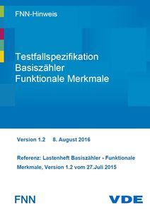 Bild von FNN-Hinweis: Testfallspezifikation Basiszähler - Funktionale Merkmale - Version 1.2 (Download)