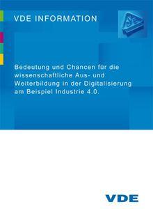 """Picture of VDE-Papier """"Bedeutung und Chancen für die wissenschaftliche Aus- und Weiterbildung in der Digitalisierung am Beispiel Industrie 4.0"""" (Download)"""