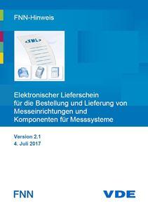 Bild von FNN-Hinweis: Elektronischer Lieferschein für die Bestellung und Lieferung von Messeinrichtungen und Komponenten für Messsysteme (Download)