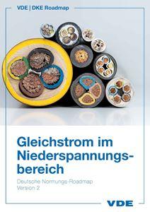Bild von Deutsche Normungs-Roadmap Gleichstrom im Niederspannungsbereich