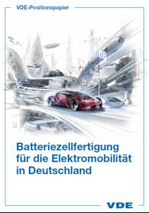 Bild von VDE Positionspapier: Batteriezellfertigung für die Elektromobilität in Deutschland (Download)