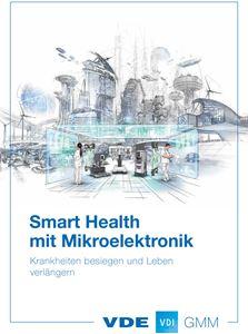 Bild von Smart Health - Krankheiten besiegen und Leben verlängern