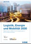 Bild von Logistik, Energie und Mobilität 2030 (Download)