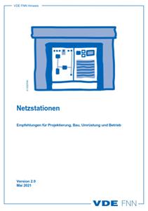 Bild von FNN Hinweis: Netzstationen - Empfehlungen für Projektierung, Bau, Umrüstung und Betrieb